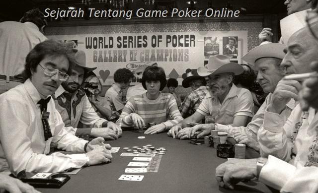 Sejarah Tentang Game Poker Online
